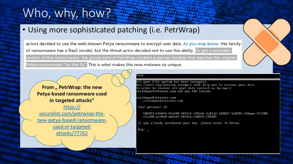 Who, why, how? • Using more sophisticated patch...