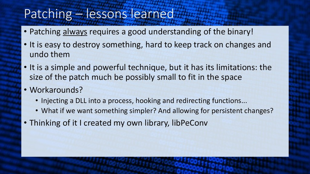 Patching – lessons learned • Patching always re...