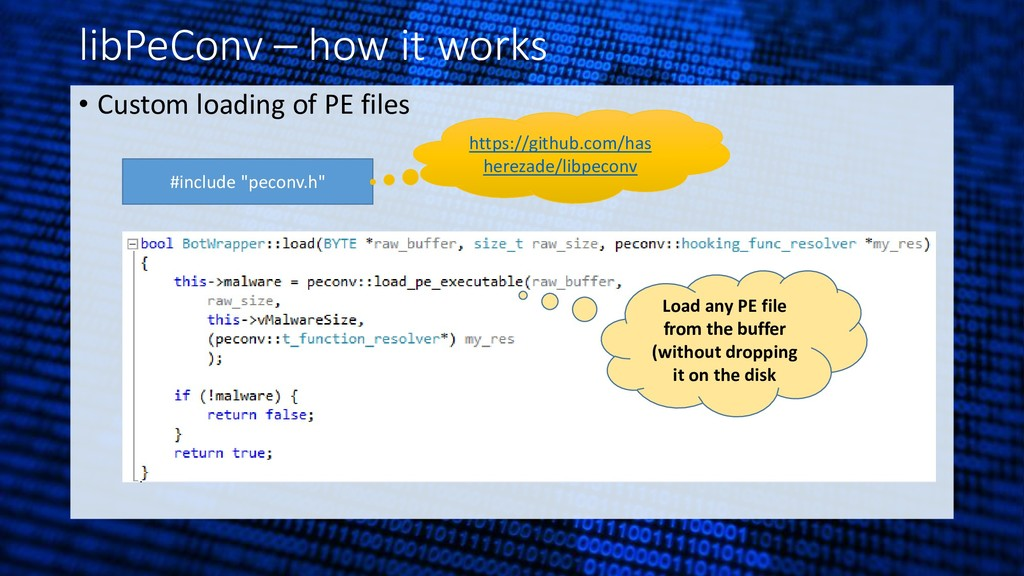 libPeConv – how it works • Custom loading of PE...