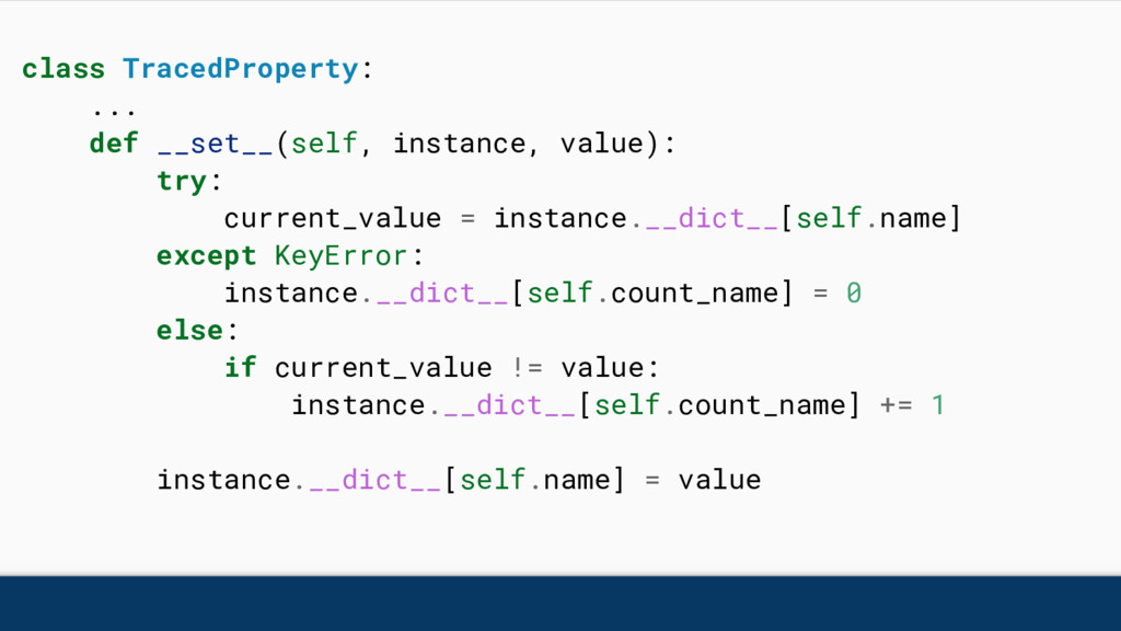class TracedProperty: ... def __set__(self, ins...