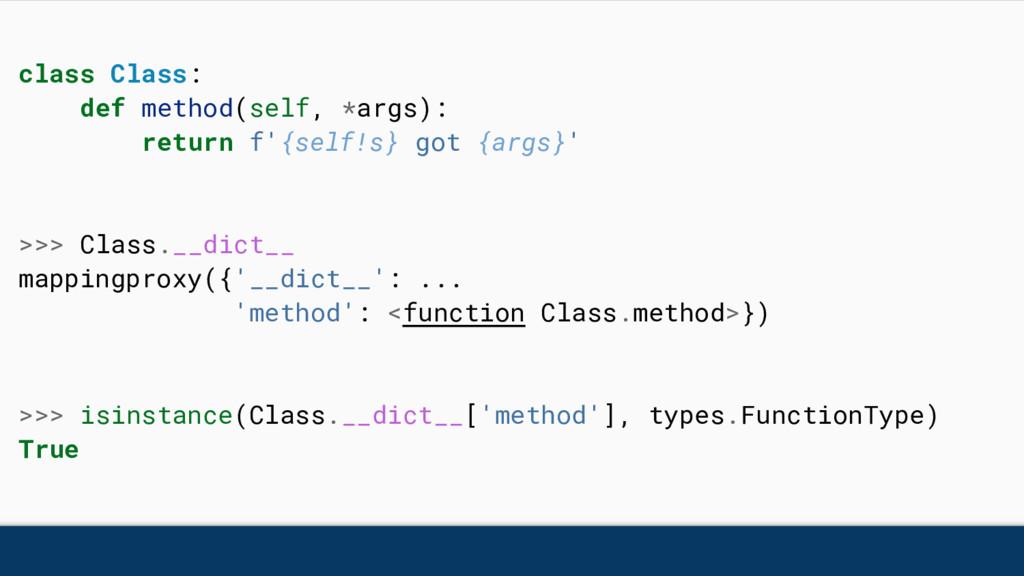 class Class: def method(self, *args): return f'...