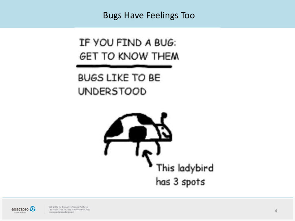 Bugs Have Feelings Too 4