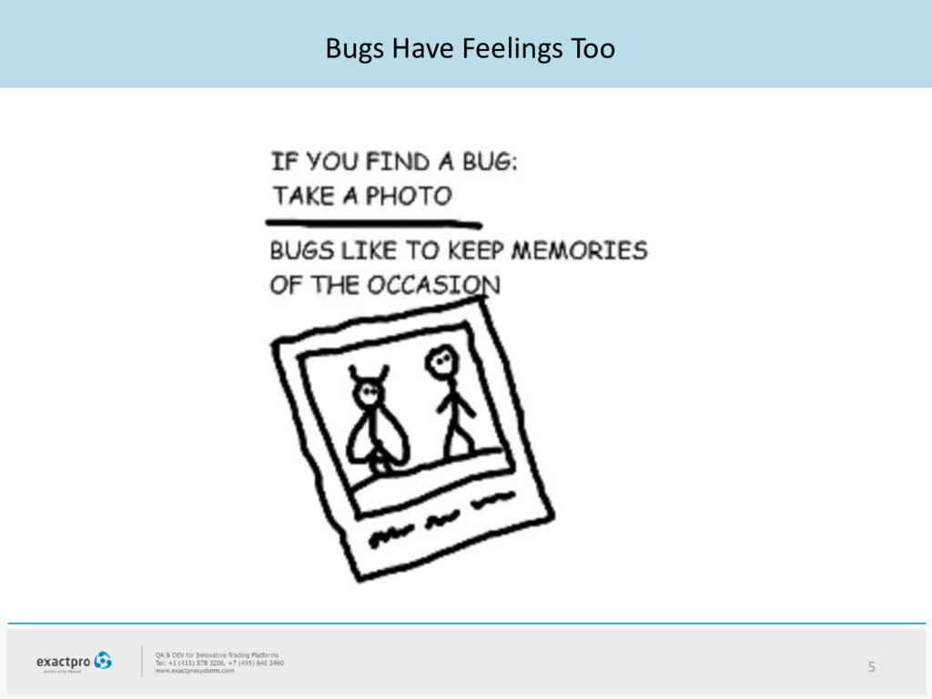Bugs Have Feelings Too 5