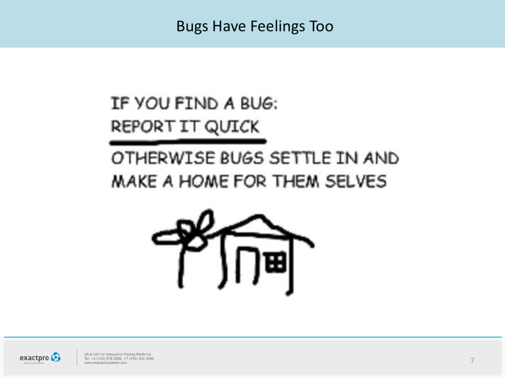 Bugs Have Feelings Too 7