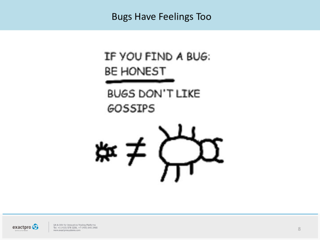 Bugs Have Feelings Too 8