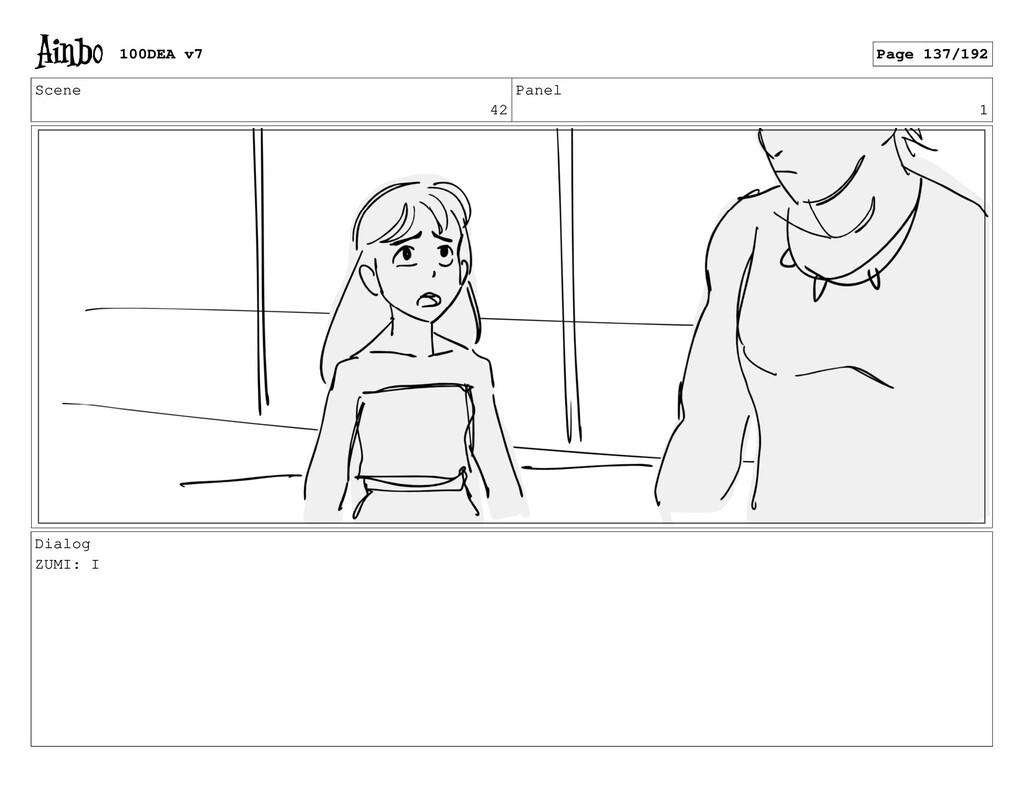 Scene 42 Panel 1 Dialog ZUMI: I 100DEA v7 Page ...