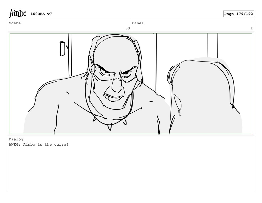 Scene 59 Panel 1 Dialog ANEG: Ainbo is the curs...