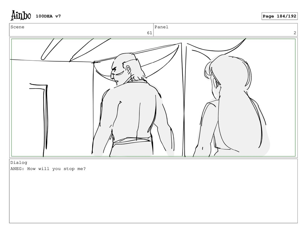 Scene 61 Panel 2 Dialog ANEG: How will you stop...