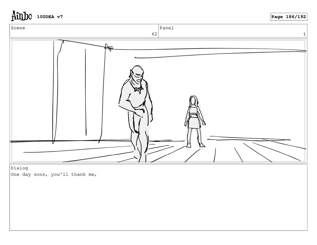 Scene 62 Panel 1 Dialog One day soon, you'll th...