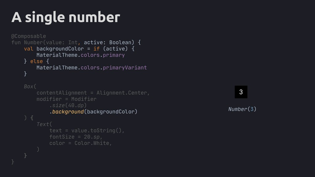 A single number Number(3) @Composable fun Numbe...