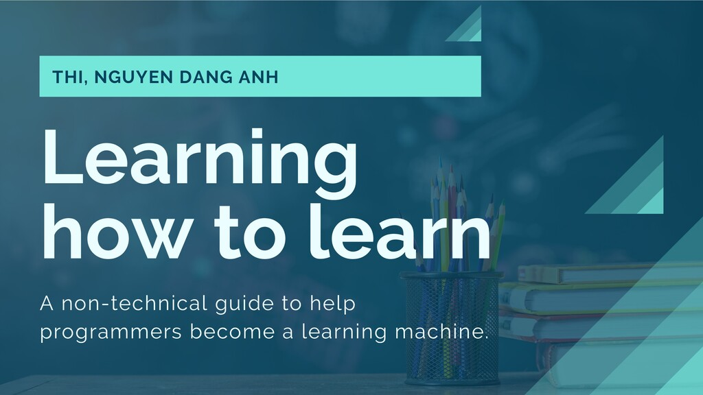 Learning how to learn A non-technical guide to ...