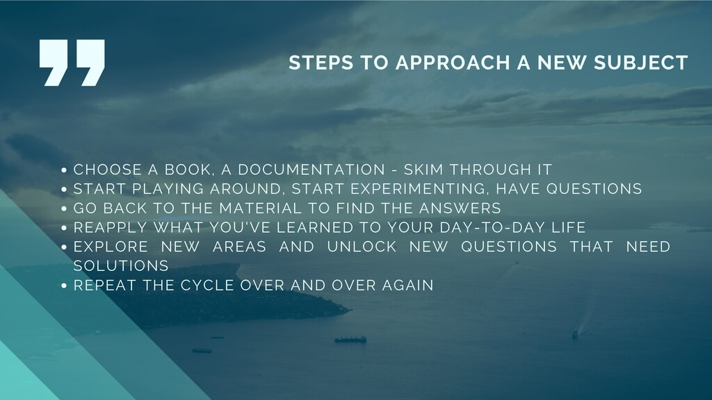 STEPS TO APPROACH A NEW SUBJECT CHOOSE A BOOK, ...