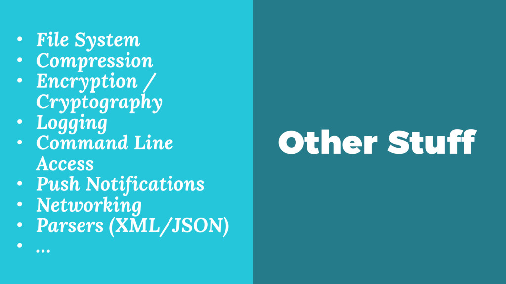 Other Stuff • File System • Compression • Encry...