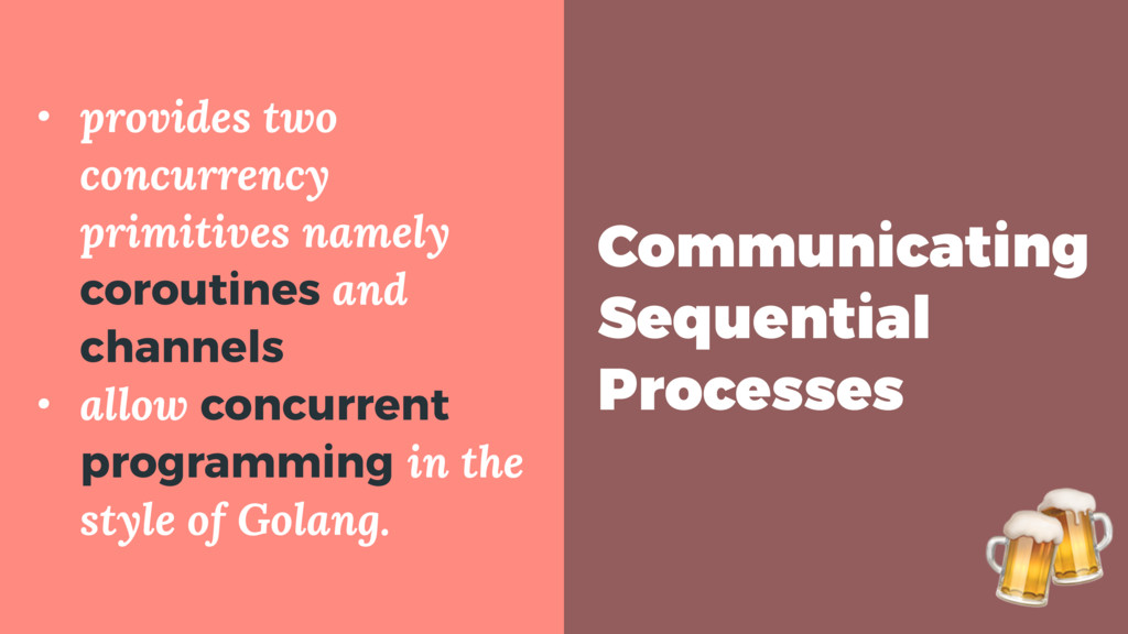 Communicating Sequential Processes • provides t...