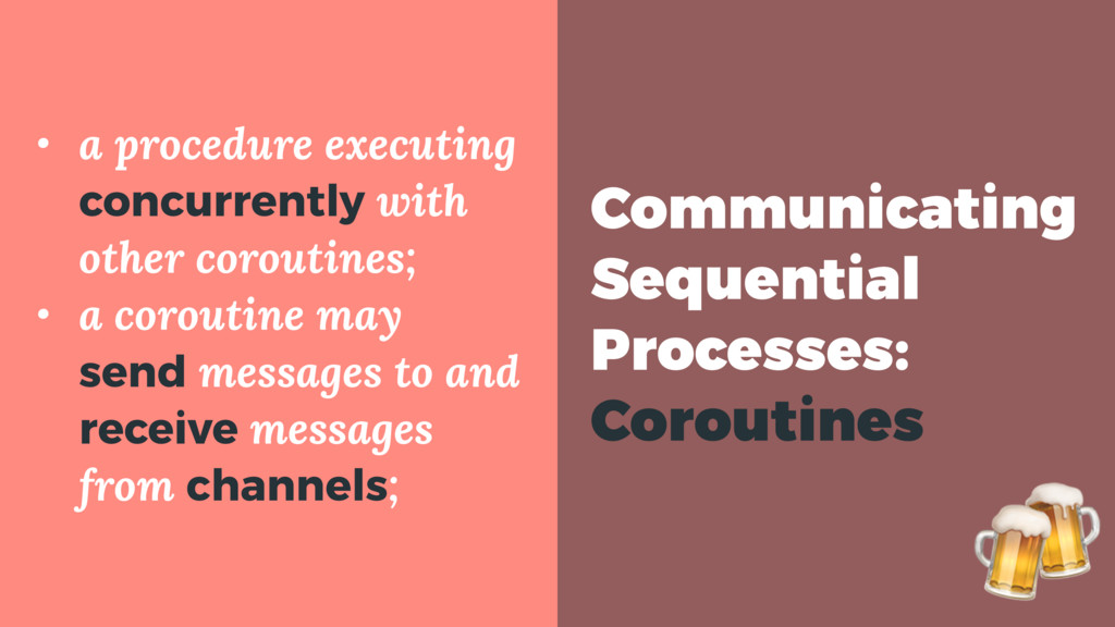 Communicating Sequential Processes: Coroutines ...