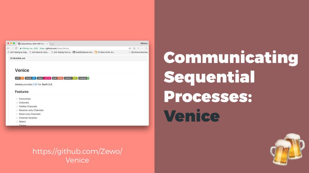 https://github.com/Zewo/ Venice  Communicating ...
