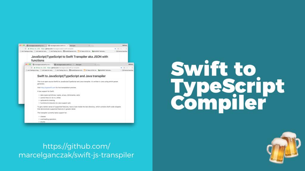 Swift to TypeScript Compiler https://github.com...