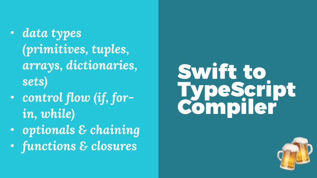 • data types (primitives, tuples, arrays, dicti...