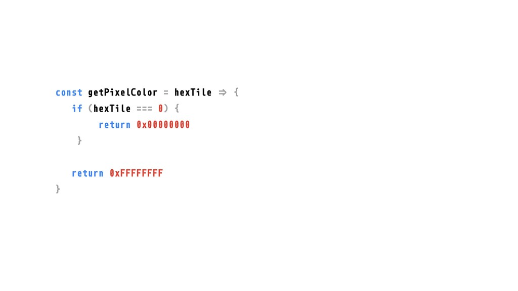 """const getPixelColor = hexTile """"# { if (hexTile ..."""
