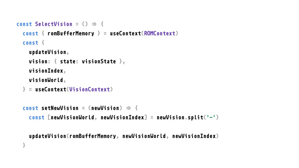 """const SelectVision = () """"# { const { romBufferM..."""