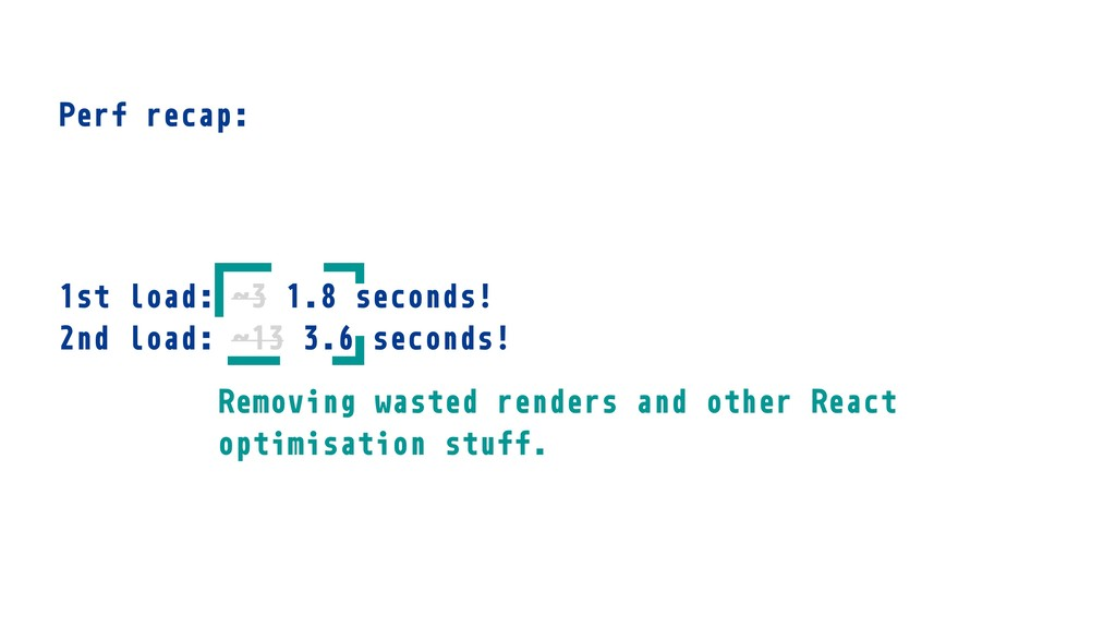 1st load: ˜3 1.8 seconds! 2nd load: ˜13 3.6 sec...