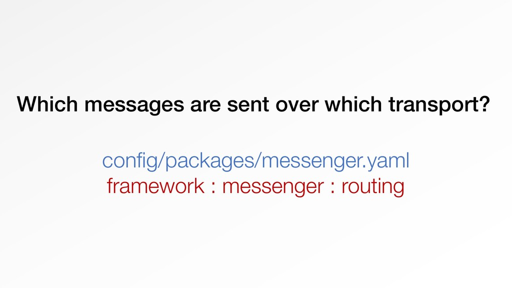 Which messages are sent over which transport? c...