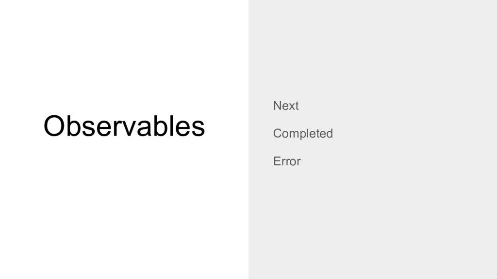 Observables Next Completed Error