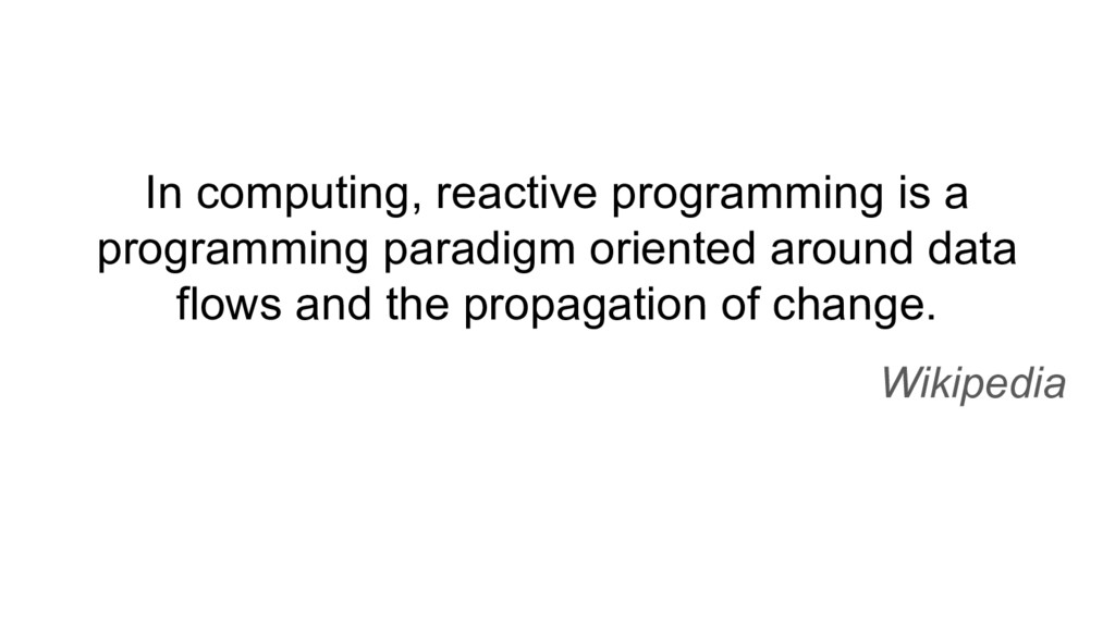 In computing, reactive programming is a program...