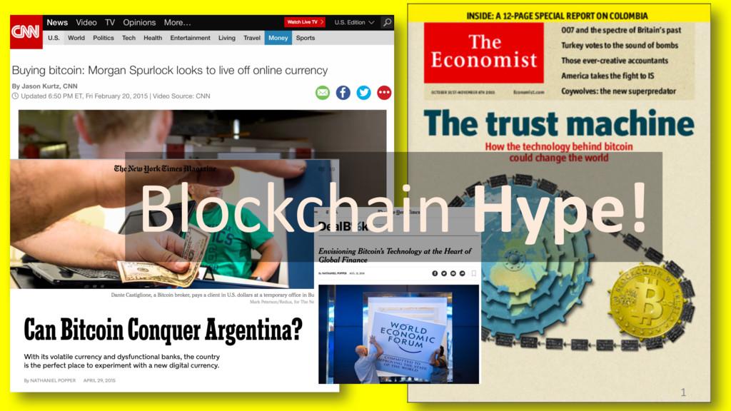1 Blockchain Hype!