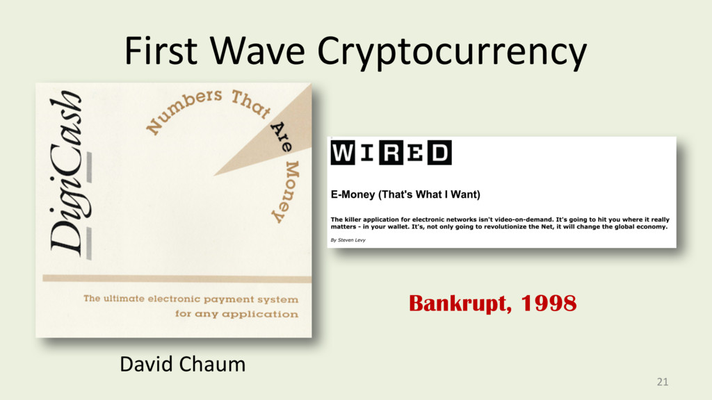 First Wave Cryptocurrency 21 David Chaum Bankru...