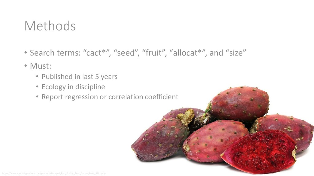 "Methods • Search terms: ""cact*"", ""seed"", ""fruit..."