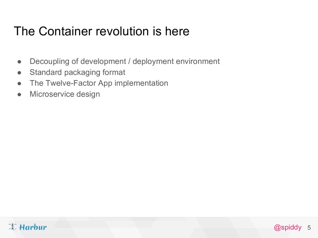 @spiddy The Container revolution is here ● Deco...
