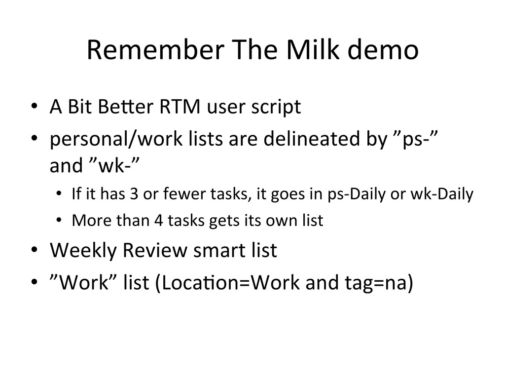Remember The Milk demo  • A Bit...