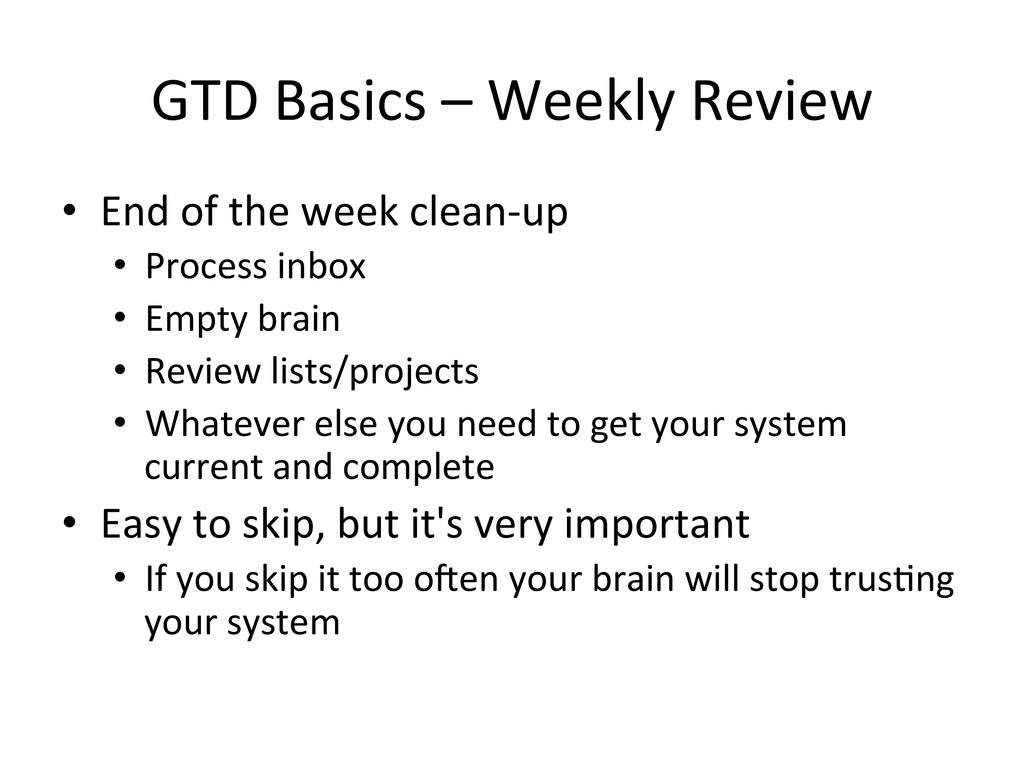 GTD Basics – Weekly Review  • E...