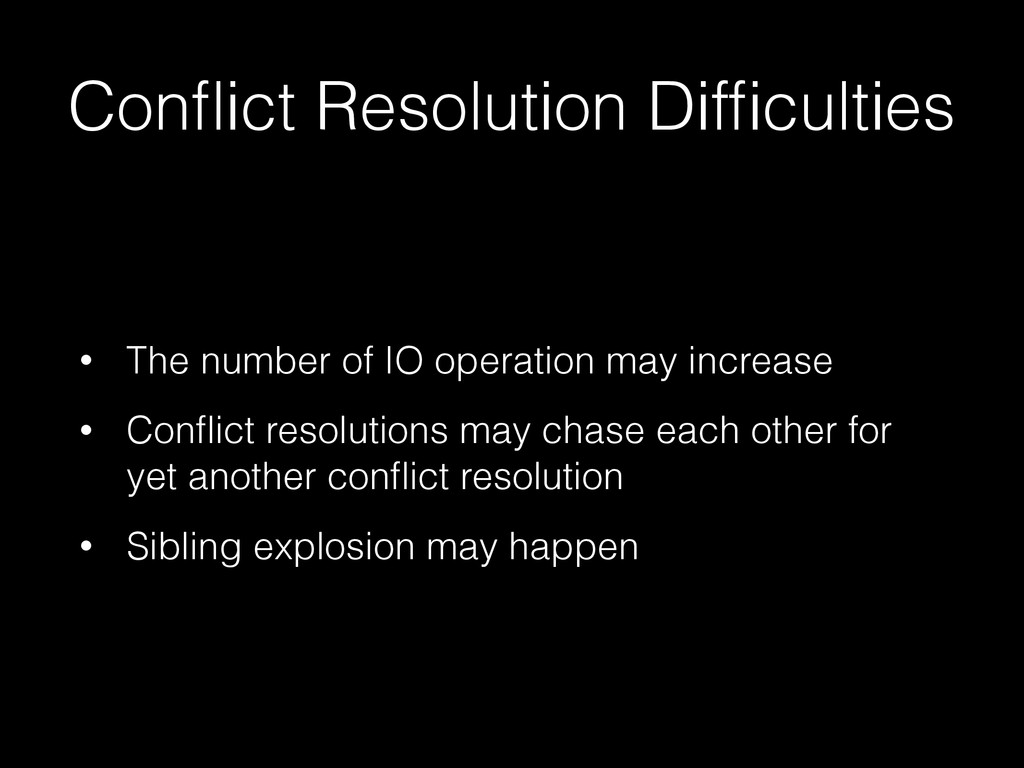 Conflict Resolution Difficulties • The number of ...