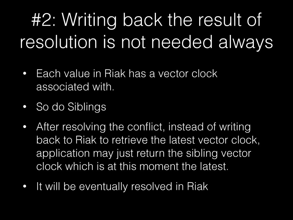 #2: Writing back the result of resolution is no...