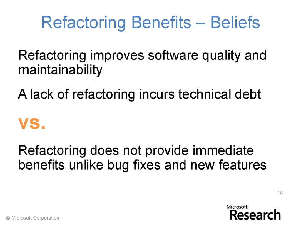 © Microsoft Corporation Refactoring Benefits – ...
