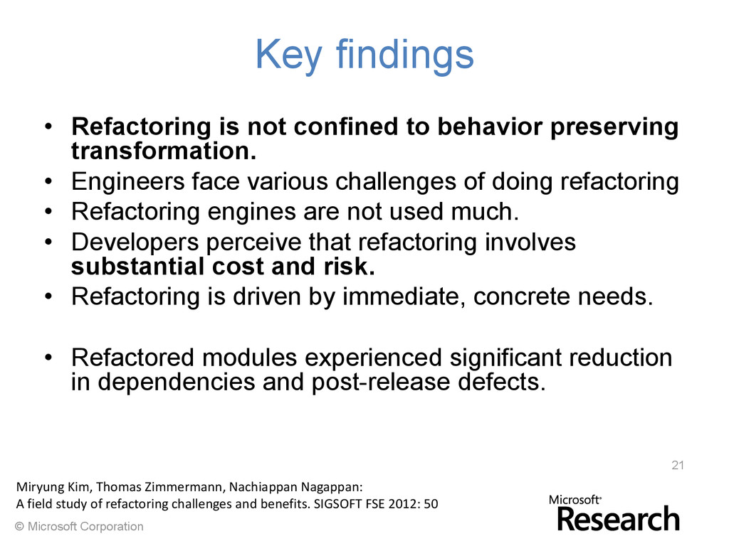 © Microsoft Corporation Key findings • Refactor...