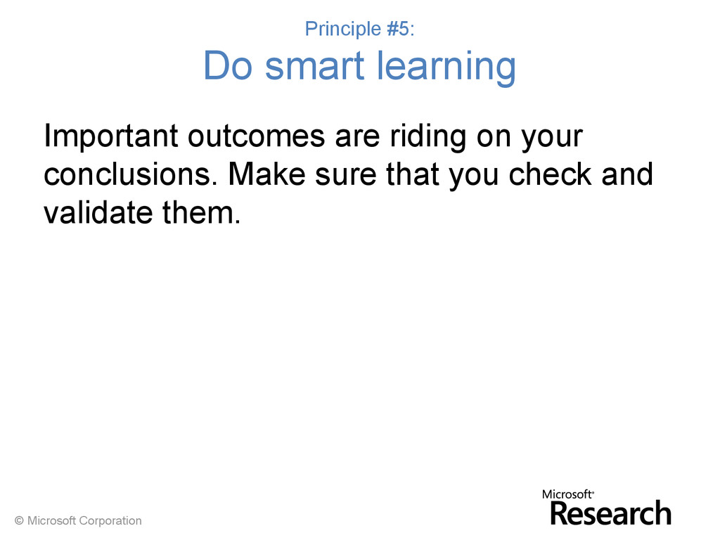 © Microsoft Corporation Principle #5: Do smart ...