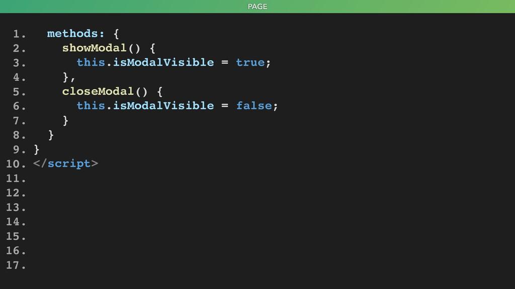 PAGE methods: { showModal() { this.isModalVisib...