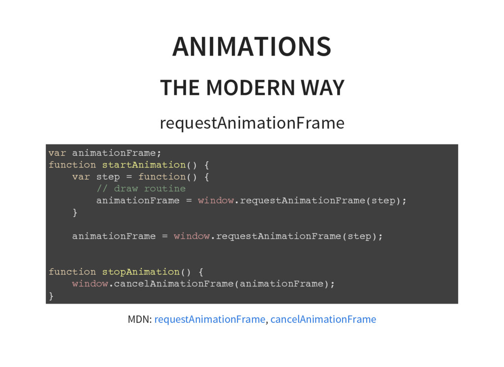 ANIMATIONS THE MODERN WAY requestAnimationFrame...