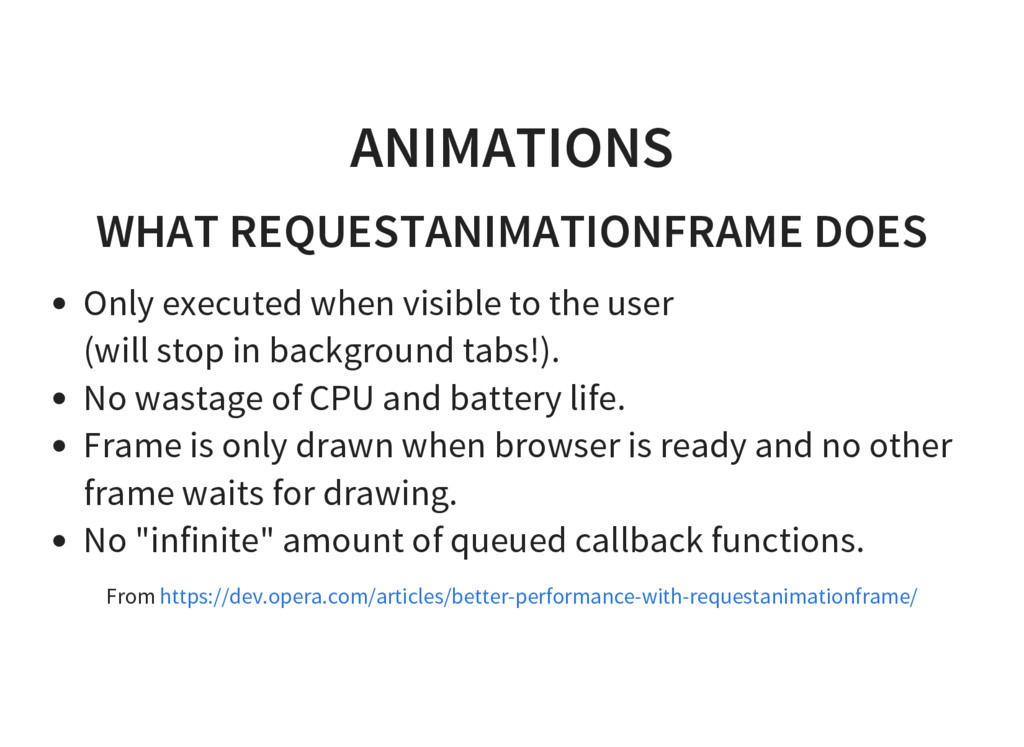 ANIMATIONS WHAT REQUESTANIMATIONFRAME DOES Only...