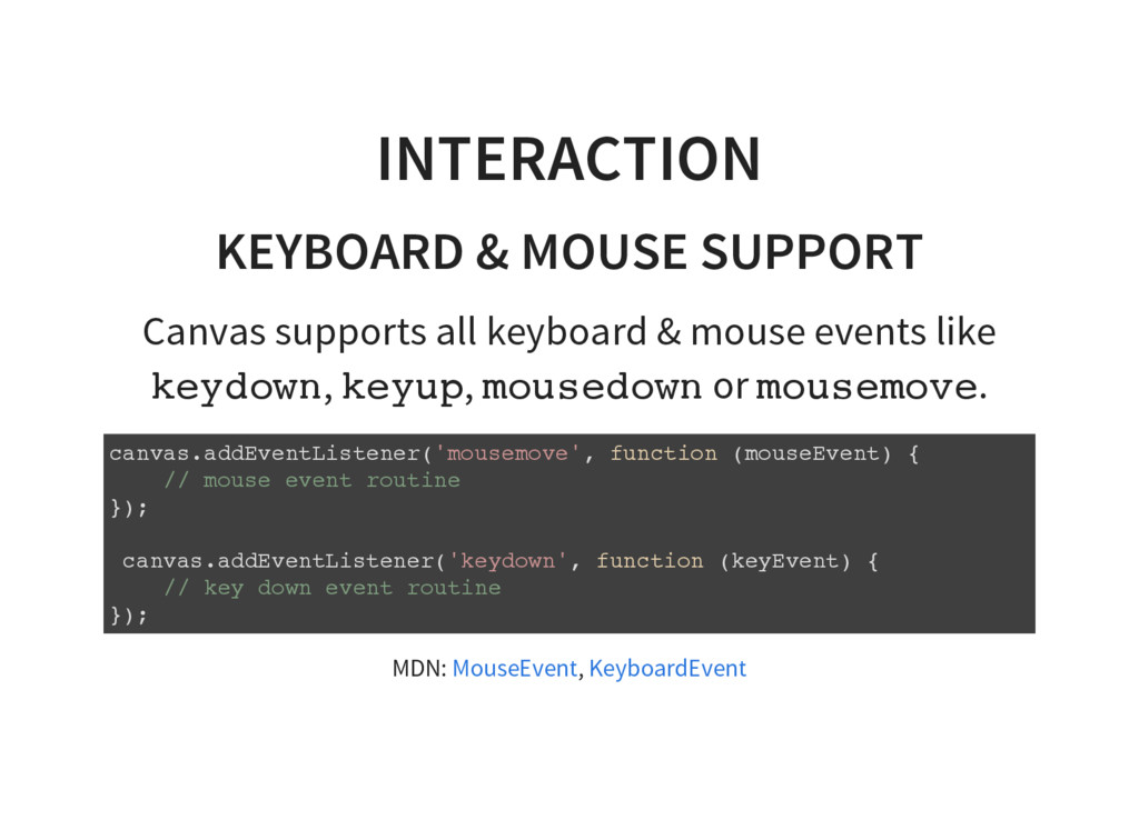 INTERACTION KEYBOARD & MOUSE SUPPORT Canvas sup...