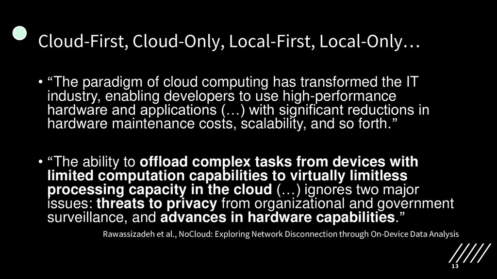 Cloud-First, Cloud-Only, Local-First, Local-Onl...
