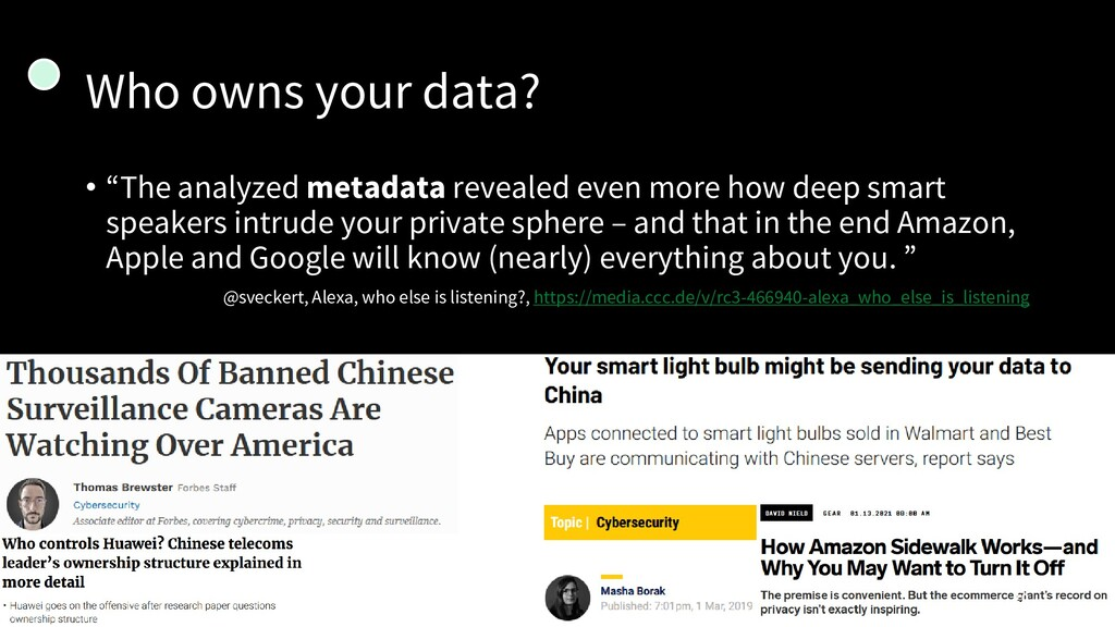 "Who owns your data? • ""The analyzed metadata re..."