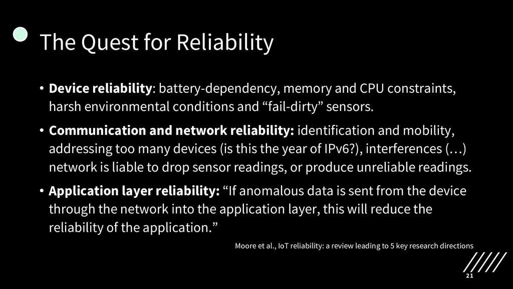 The Quest for Reliability • Device reliability:...