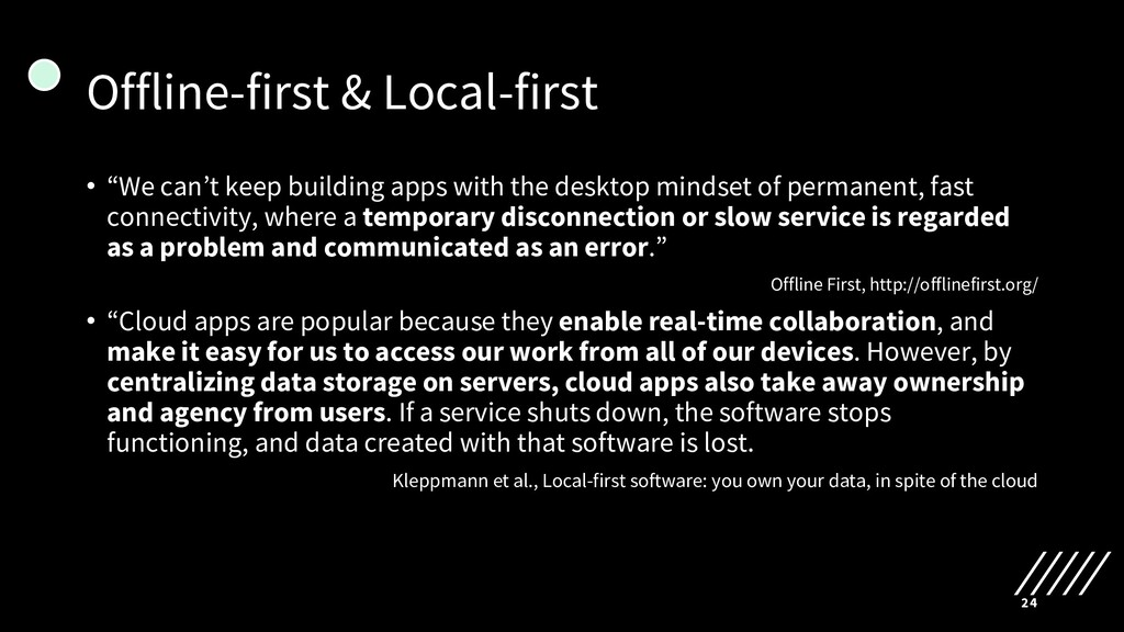 "Offline-first & Local-first • ""We can't keep bu..."