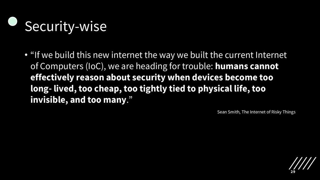 "Security-wise • ""If we build this new internet ..."