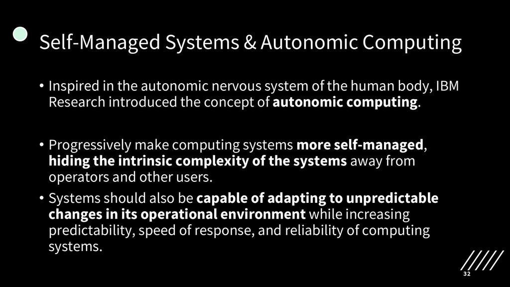Self-Managed Systems & Autonomic Computing • In...